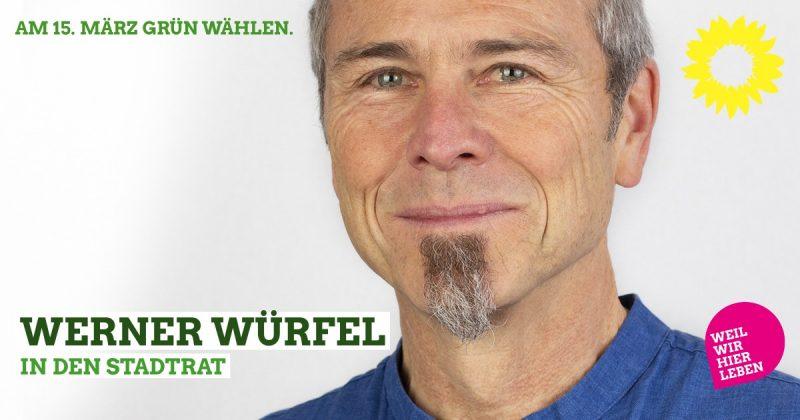 Werner Würfel Stadtratskandidat Grüne Kaufbeuren 2020