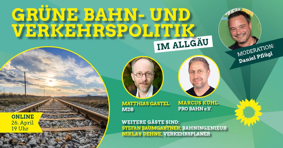 Grüne Bahn- und Verkehrspolitik im Allgäu